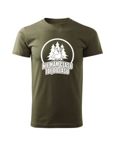 Nie mam czasu jadę do lasu, koszulka tshirt militarny z nadrukiem DTG058